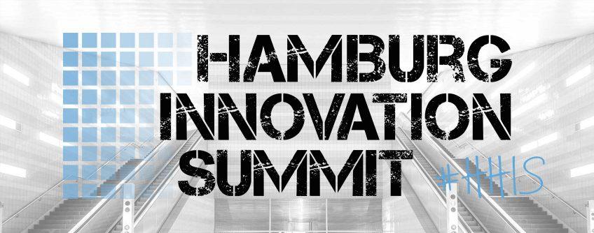 Hamburg Innovation Summit – 30. Mai 2016